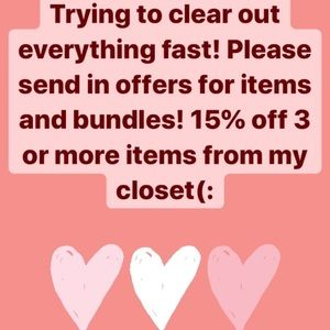 Send in offers!! Shutting down account soon!!